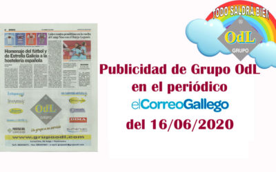 Publicidad del Grupo ODL en el periódico El Correo Gallego, edición especial de los 50.000 ejemplares editados en papel el 16 de Junio 2020