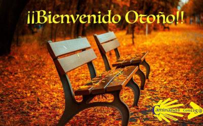¡¡Bienvenido Otoño!!
