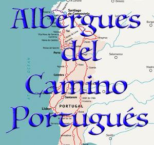 Albergues del Camino Portugués
