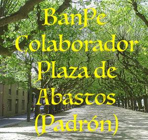 BanPe Colaborador Plaza de Abastos (Padrón)