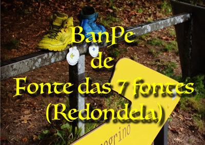 1- BanPe Fonte das Sete Fontes (Redondela)